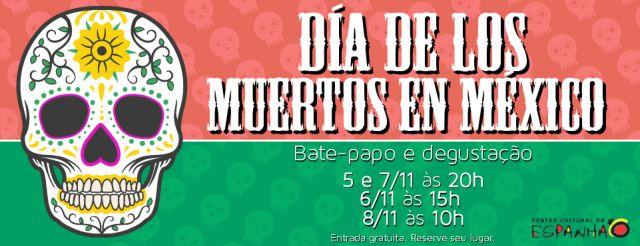 DIA DOS MORTOS NO MÉXICO - NOV2014
