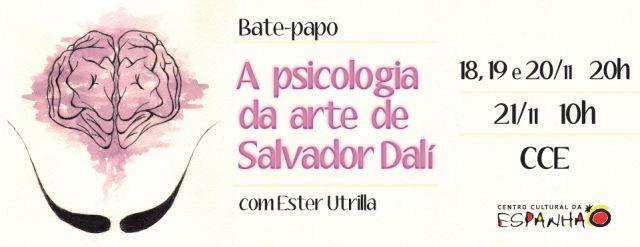 BATE-PAPO: A PSICOLOGIA DA ARTE DE SALVADOR DALÍ
