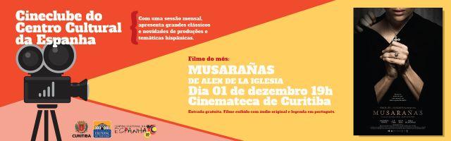 CINECLUBE DO CENTRO CULTURAL DA ESPANHA - DEZEMBRO 2017