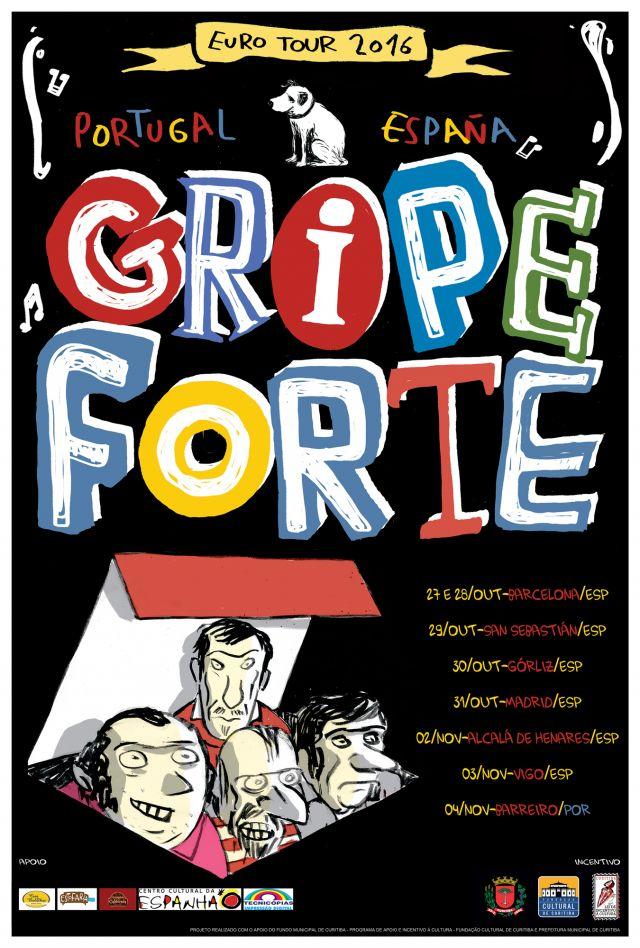 GRIPE FORTE EURO TOUR 2016