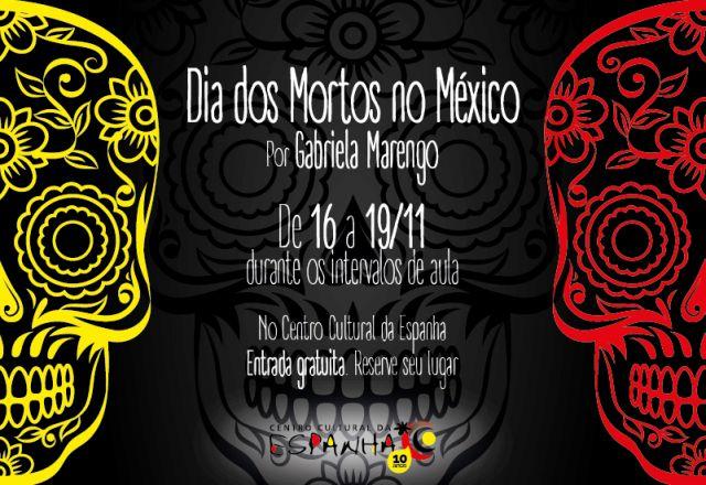 DIA DOS MORTOS NO MÉXICO - Nov/2016