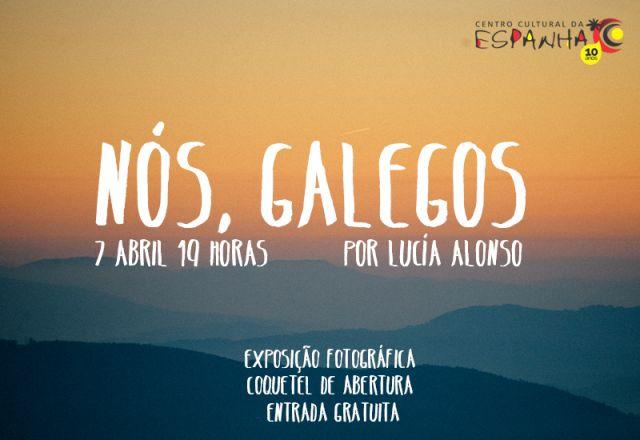 EXPOSIÇÃO DE ARTE: NÓS, GALEGOS.