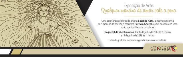 """EXPOSIÇÃO DE ARTE: """"QUALQUER MANEIRA DE AMAR VALE A PENA"""""""
