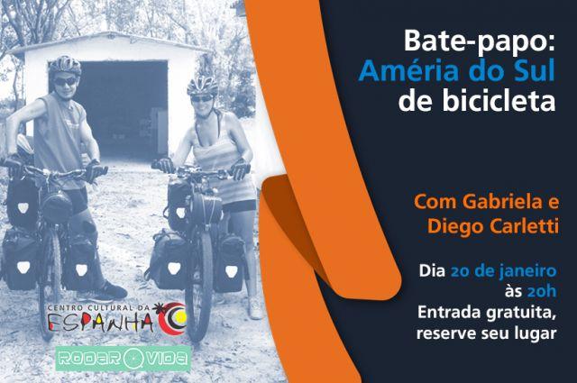 Bate-papo: A América do Sul de bicicleta.