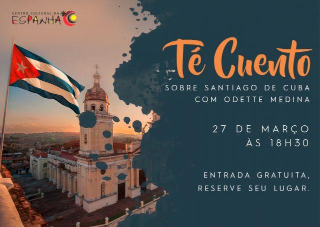 Té Cuento sobre Santiago de Cuba