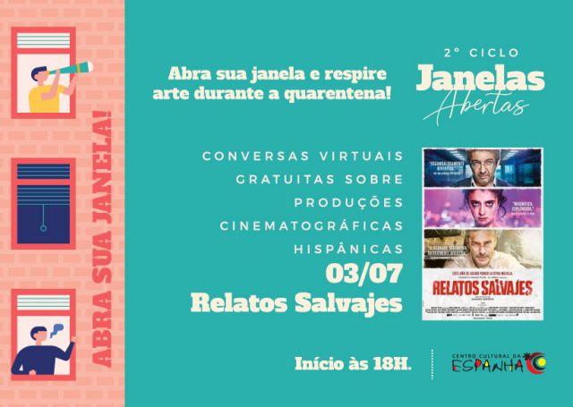 2º Ciclo de Janelas Abertas - Relatos Selvagens